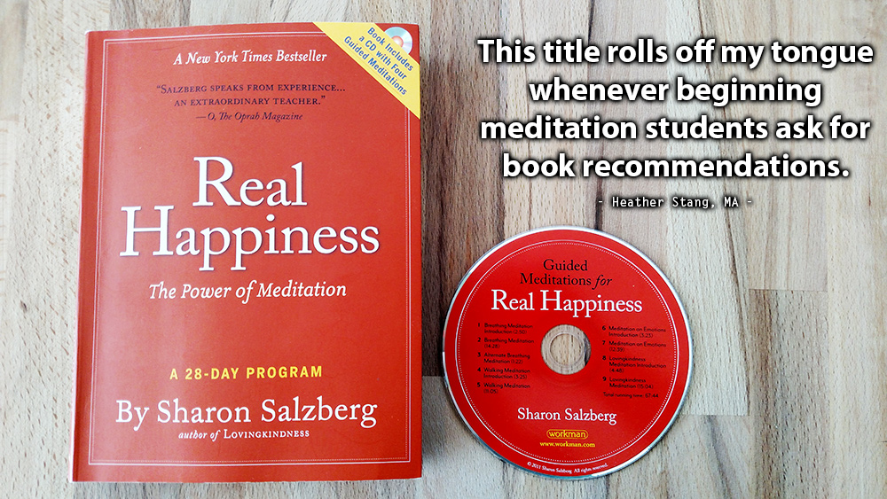 Book Review: Real Happiness: The Power of Meditation by Sharon Salzberg